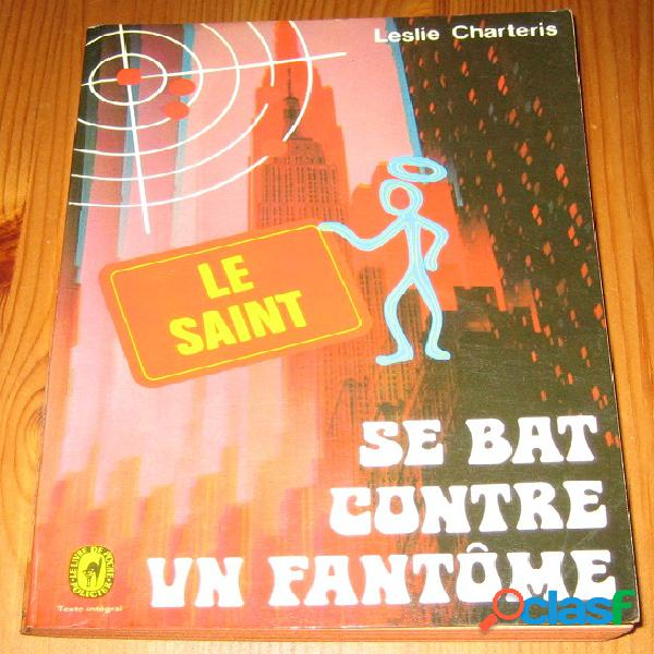 Le saint se bat contre un fantôme, leslie charteris