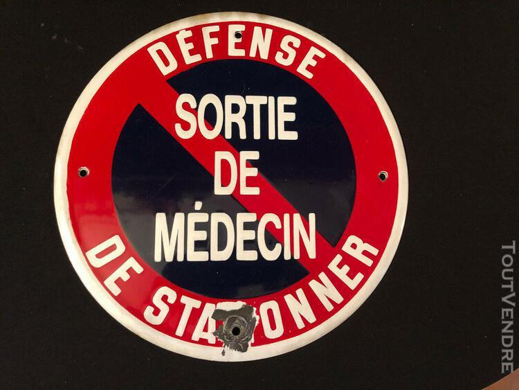 """Plaque émaillée """"sortie de médecin défense de stationner"""