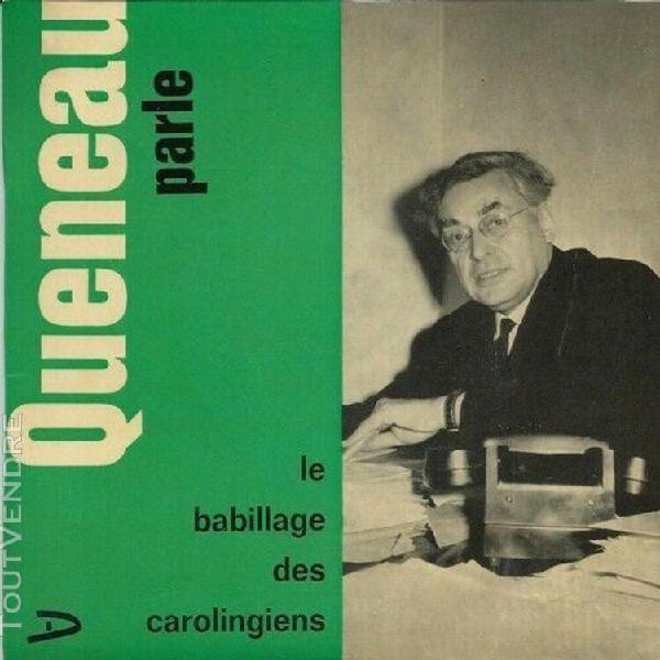 "Rare eo disque 33 tours raymond queneau parle "" le babillage"
