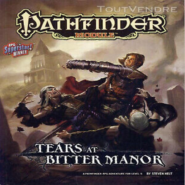 pathfinder golarion - tears at bitter manor (scénario pour
