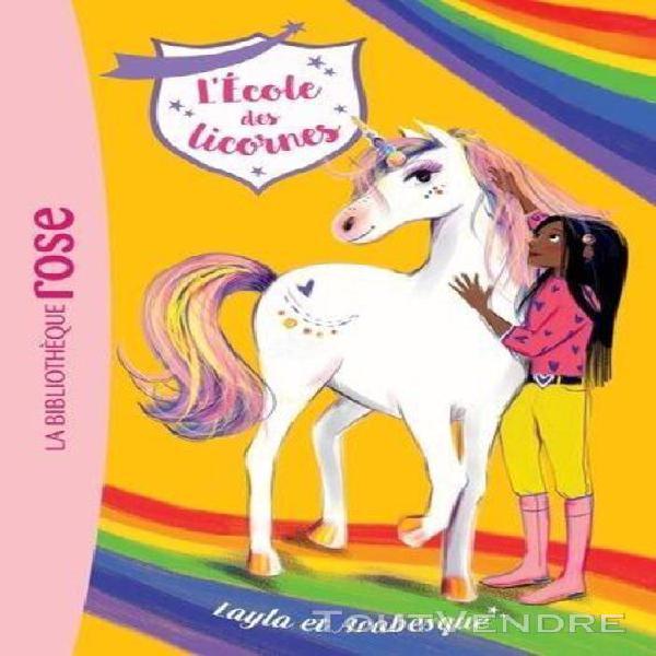 L'école des licornes tome 5 - layla et arabesque