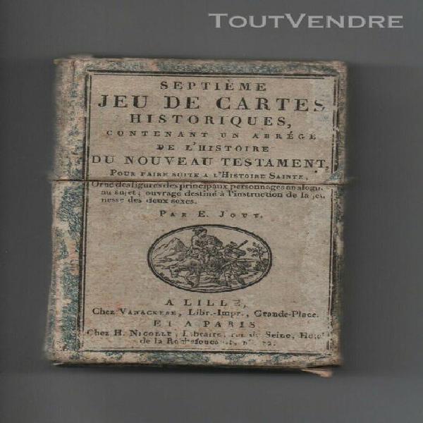 Ancien jeu cartes historiques n°7 nouveau testament jouy