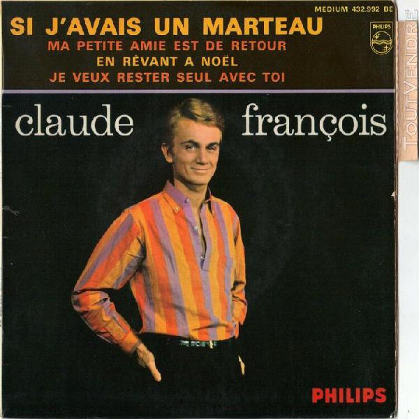 """Claude francois - vinyle 7"""" 45 rpm languette - si j avais un"""