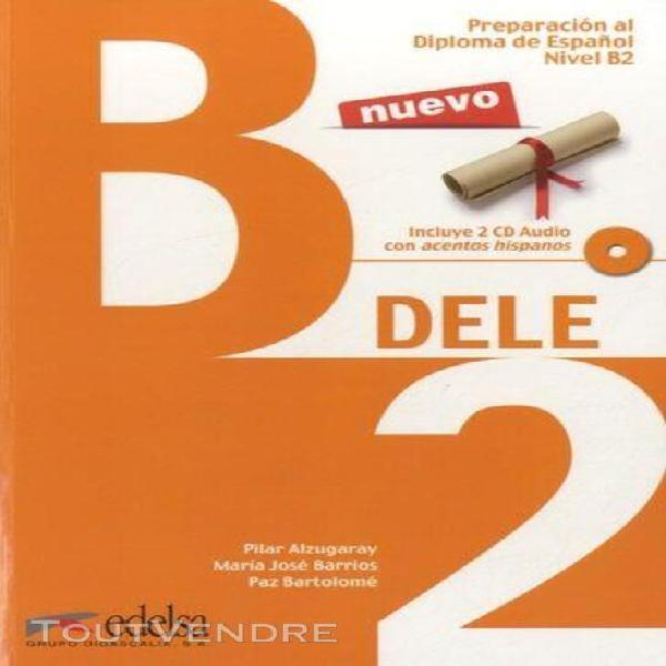 Preparacion al diploma de espanol nivel b2 - (2 cd audio)