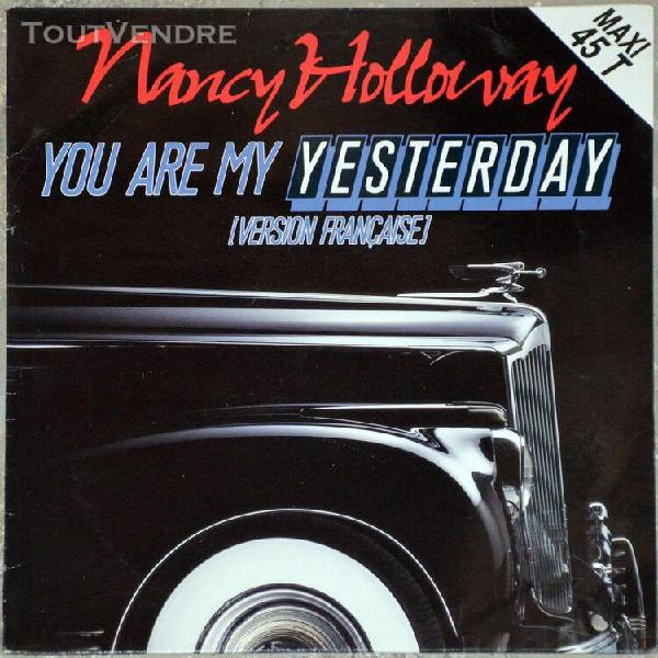 Maxi 45t nancy holloway - you are my yesterday
