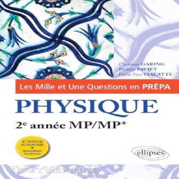 Les mille et une questions de la physique en prépa 2e