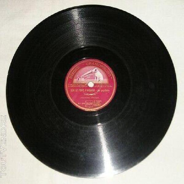 78t 25cm j sablon: sur le pont d'avignon, gramophone k 829