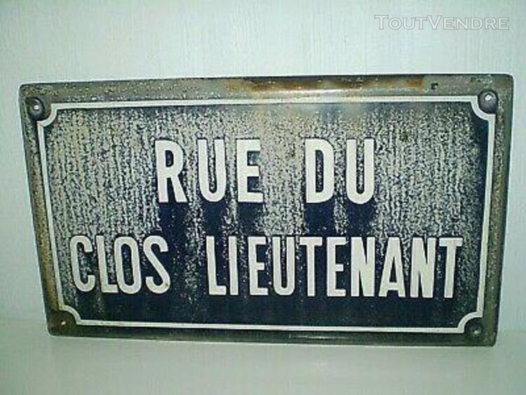 Ancienne grande plaque émaillée rue du clos lieutenant /