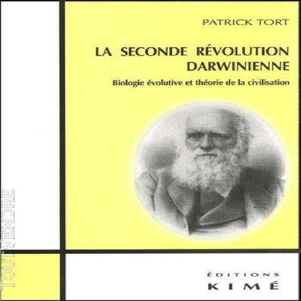 La seconde révolution darwinienne - biologie évolutive et