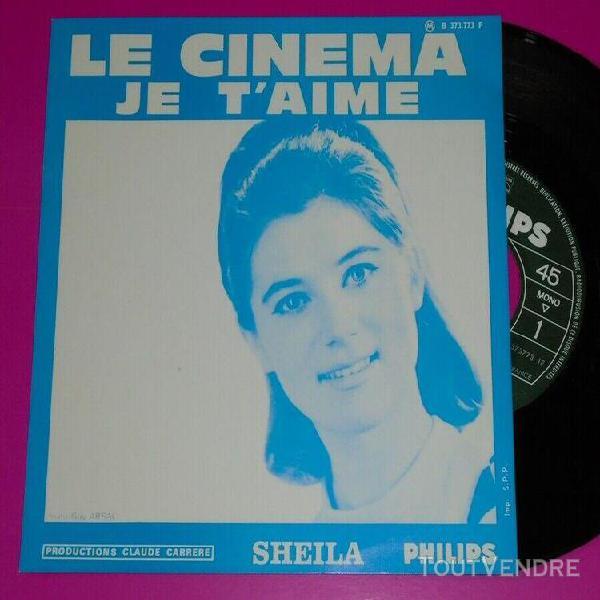 Sp 45t sheila le cinéma / je t'aime / juke box superbe