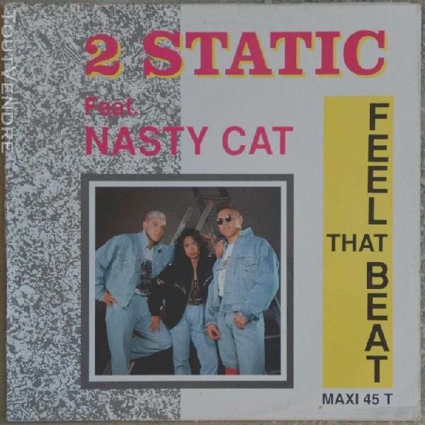 Maxi 45t 2 static feat. nasty cat - feel that beat