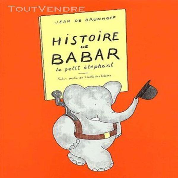 Histoire de babar - le petit éléphant