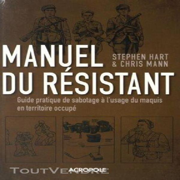 Le manuel du résistant de la seconde guerre mondiale