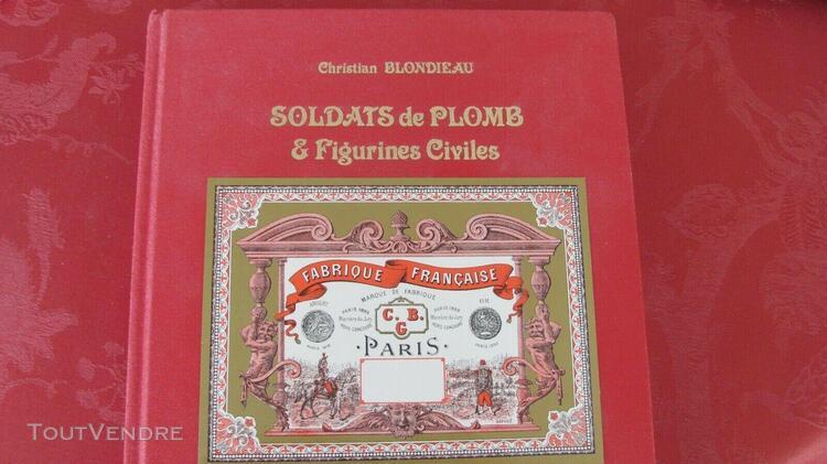 Livre collection cbg mignot soldats de plomb de blondieau 20