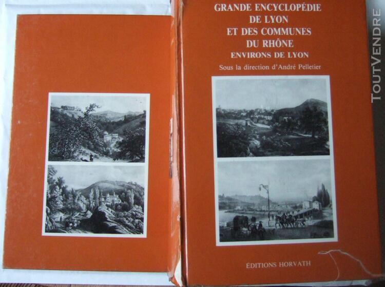 Grande encyclopédie de lyon et des communes du rhône -