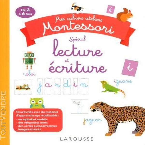 Mes cahiers ateliers montessori spécial lecture et