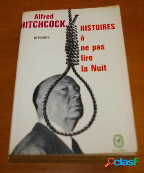 Histoires à ne pas lire la nuit, alfred hitchcock