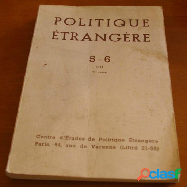 Politique étrangère 5 - 6, 1971, collectif