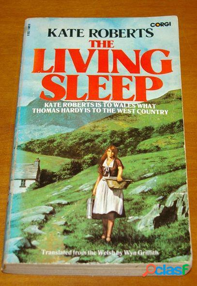 The living sleep, kate roberts