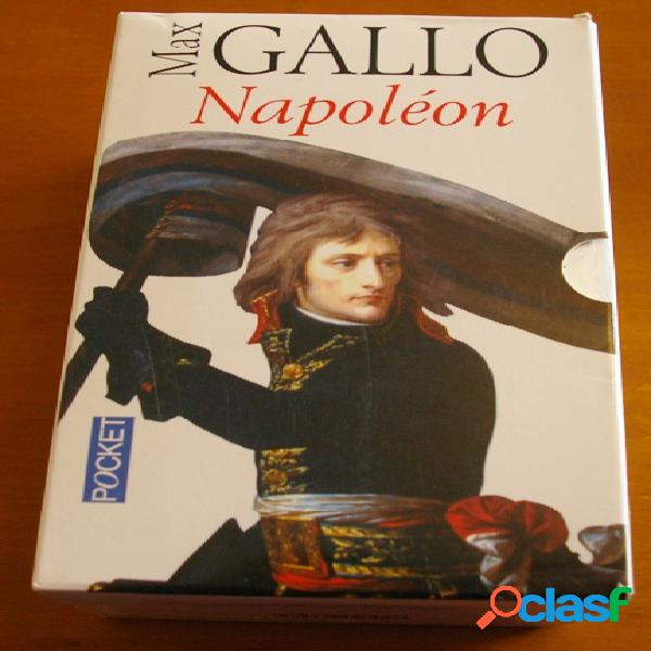 Napoléon (4 tomes), max gallo