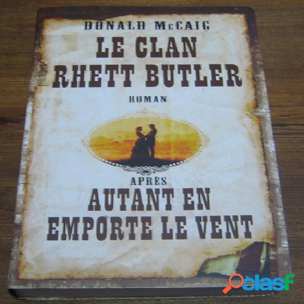 Le clan rhett butler, donald mccaig