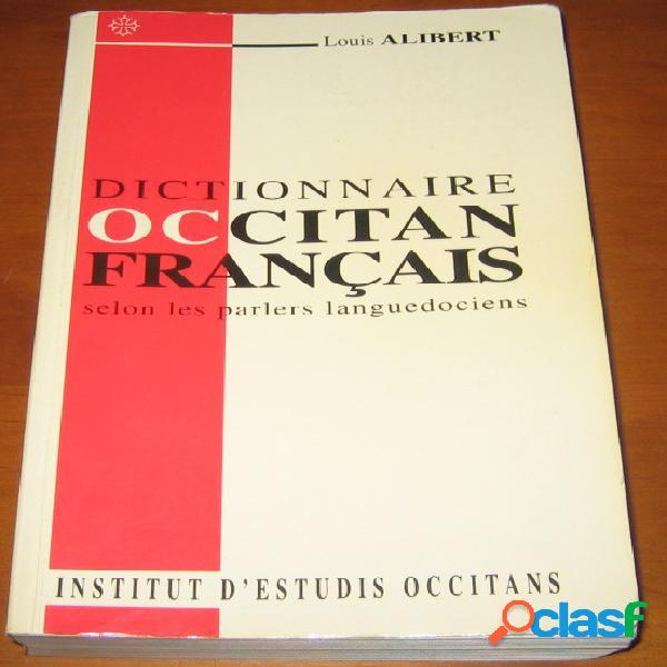 Dictionnaire occitan français selon les parlers languedociens, louis alibert