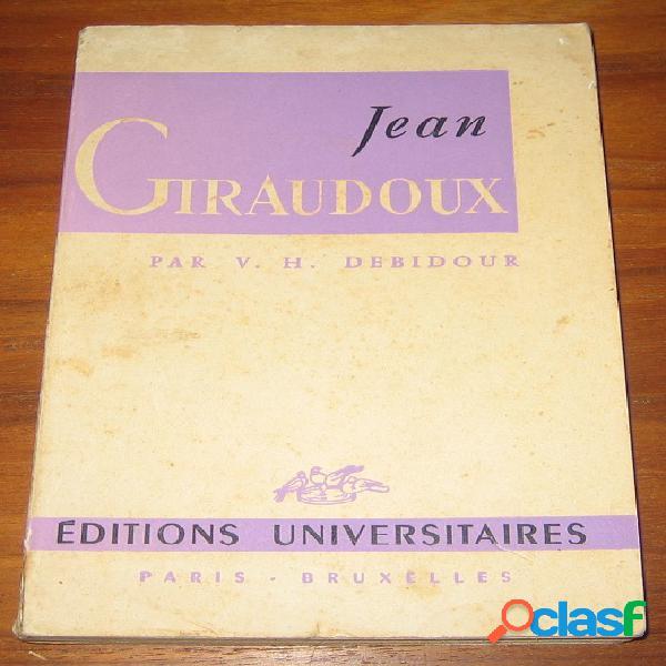 Jean giraudoux, v.h. debidour