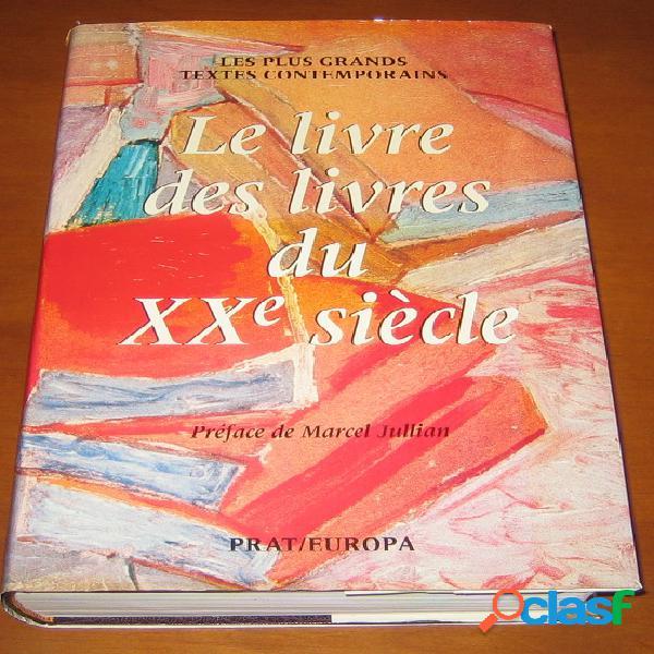 Le livre des livres du Xxe siècle, collectif