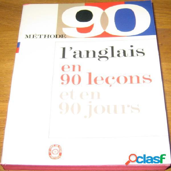 L'anglais en 90 leçons et en 90 jours, michel savio, jean-pierre berman et michel marcheteau