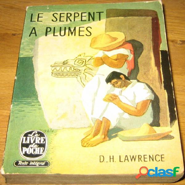 Le serpent à plumes, D.-H. Lawrence