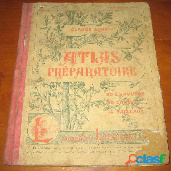 Atlas préparatoire, claude augé