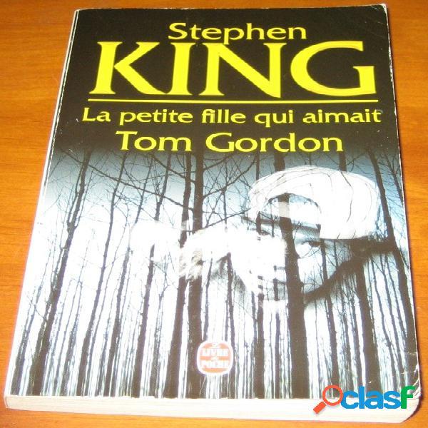 La petite fille qui aimait tom gordon, stephen king
