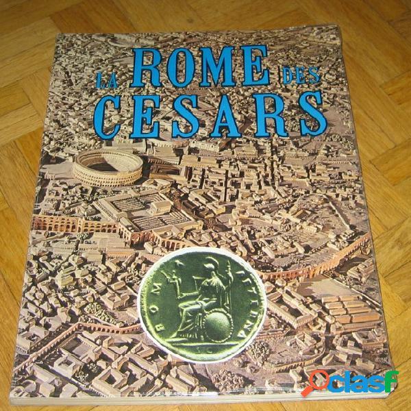 La rome des césars, leonardo b. dal maso