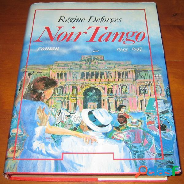 Noir tango, régine deforges