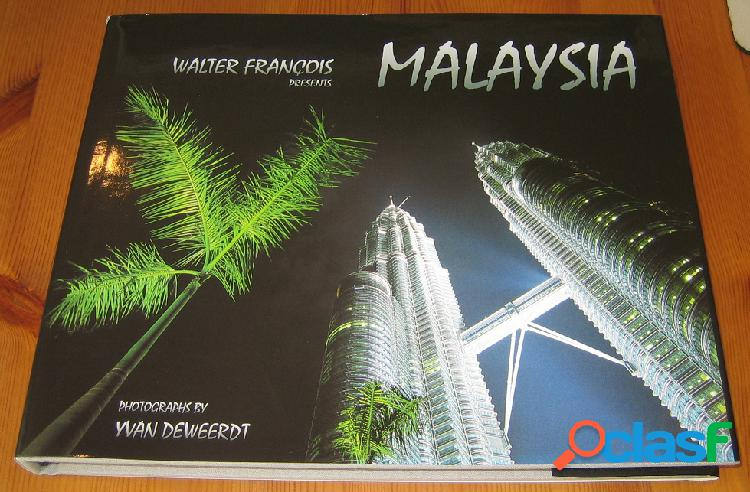 Malaysia, Walter François et Yvan Deweerdt