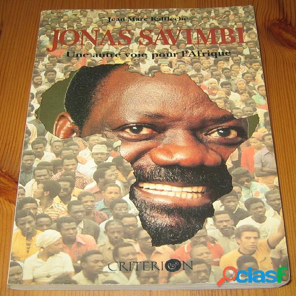 Jonas savimbi, une autre voie pour l'afrique, jean-marc kalflèche