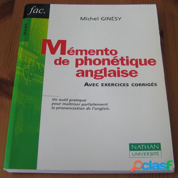 Mémento de phonétique anglaise, michel ginésy