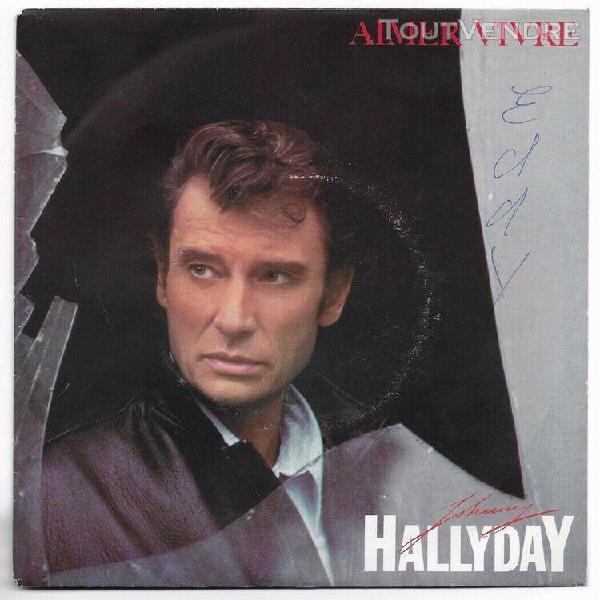 Johnny hallyday -45t- aimer vivre / qui ose aimer(michel ber