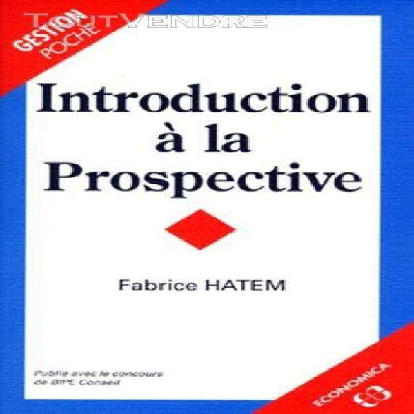 Introduction à la prospective