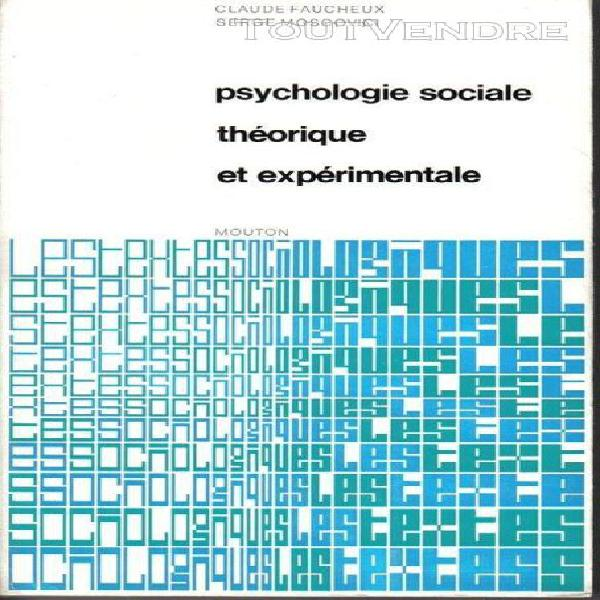 Psychologie sociale theorique et experimentale