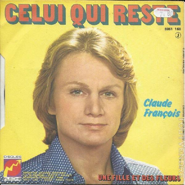 """Claude françois - 45t """"celui qui reste"""" vg+/vg- - 1973"""