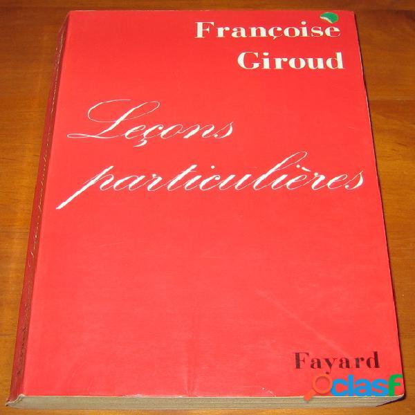 Leçons particulières, françoise giroud