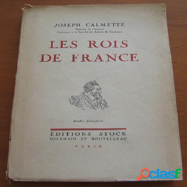 Les rois de France, Joseph Calmette