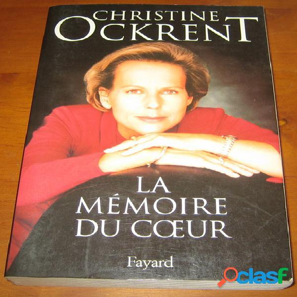 La mémoire du cœur, christine ockrent