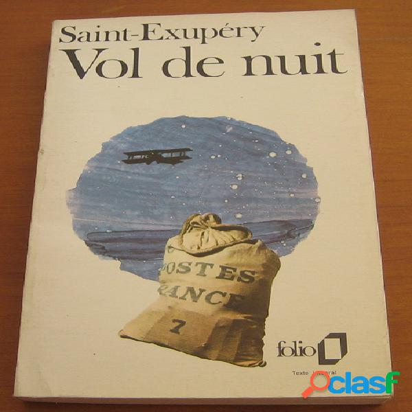 Vol de nuit, Antoine de Saint-Exupéry