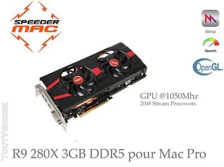 R9 280x vtx for apple mac pro, 3gb ram,gpu 1020mhz,4k,