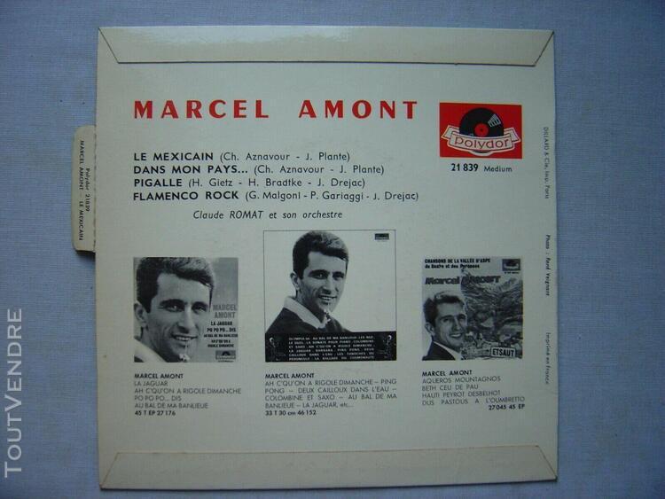 Vinyle---marcel amont: le mexicain (45t 4 titres dans un ét