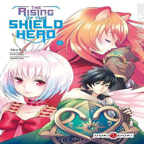 The rising of the shield hero - tome 6