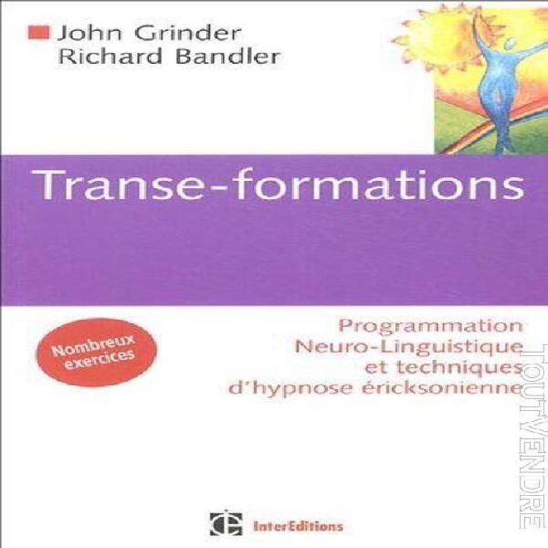 Transe-formations - programmation neuro-linguistique et tech