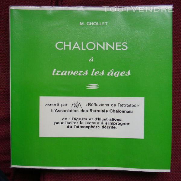 M. chollet / chalonnes à travers les âges. 1987.